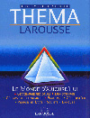 Larousse Thema  Encyclopédie